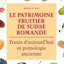 Le patrimoine fruitier de Suisse romande